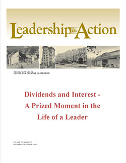 Leadership in Action: Dividends and Interest - A Prized Moment in the Life of a Leader
