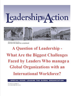Leadership In Action: A Question of Leadership - What Are the Biggest Challenges Faced by Leaders who manage a Global Organization with an International Workforce?