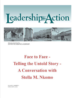 Leadership in Action: Face to Face - Telling the Untold Story - A Conversation with Stella M. Nkomo