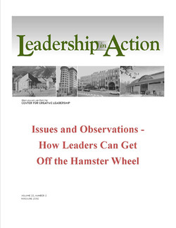 Leadership in Action: Issues and Observations - How Leaders Can Get Off the Hamster Wheel