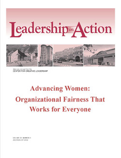Leadership in Action: Advancing Women: Organizational Fairness That Works for Everyone