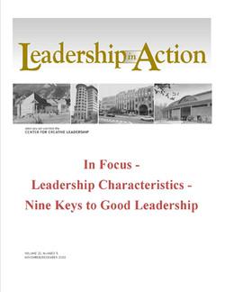 Leadership in Action: In Focus - Leadership Characteristics - Nine Keys to Good Leadership