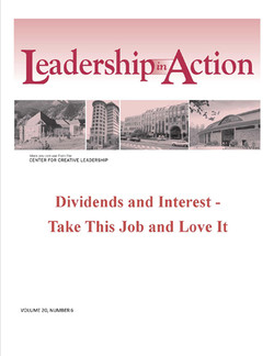 Leadership in Action: Dividends and Interest - Take This Job and Love It