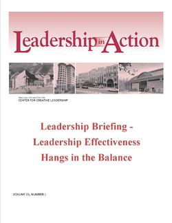 Leadership in Action: Leadership Briefing - Leadership Effectiveness Hangs in the Balance