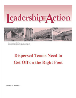 Leadership in Action: Dispersed Teams Need to Get Off on the Right Foot