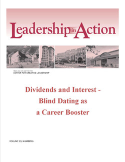 Leadership in Action: Dividends and Interest - Blind Dating as a Career Booster