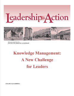 Leadership in Action: Knowledge Management - A New Challenge for Leaders