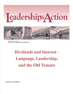 Leadership in Action: Dividends and Interest - Language, Leadership, and the Old Tomato