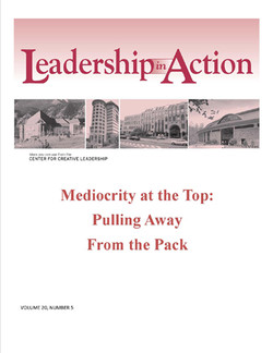 Leadership in Action: Mediocrity at the Top: Pulling Away From the Pack