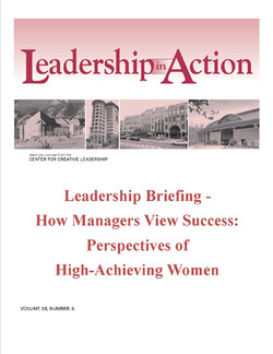 Leadership in Action: Leadership Briefing - How Managers View Success: Perspectives of High-Achieving Women
