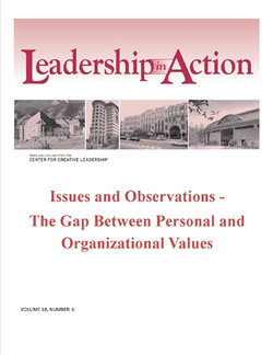 Leadership in Action: Issues and Observations - The Gap Between Personal and Organizational Values