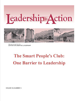 Leadership in Action: The Smart People's Club: One Barrier to Leadership