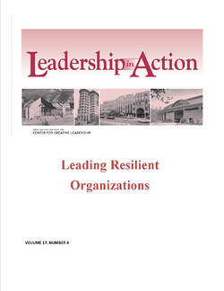 Leadership in Action: Leading Resilient Organizations