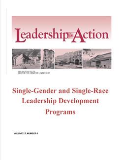Leadership in Action: Single-Gender and Single-Race Leadership Development Programs