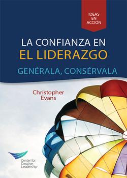 Leadership Trust: Build It, Keep It (Spanish for Latin America)