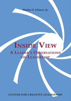 Inside View: A Leader's Observations on Leadership