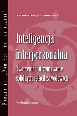 Interpersonal Savvy: Building and Maintaining Solid Working Relationships (Polish)