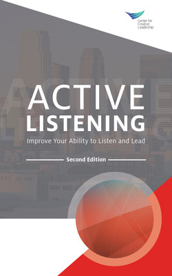 Active Listening: Improve Your Ability to Listen and Lead, Second Edition, 2nd Edition