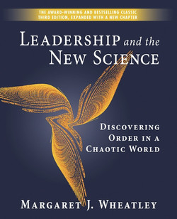 Leadership and the New Science, 3rd Edition