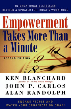 Empowerment Takes More Than a Minute, 2nd Edition
