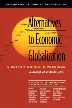 Alternatives to Economic Globalization, 2nd Edition
