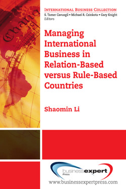 Managing International Business in Relation-Based versus Rule-Based Countries