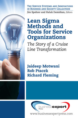 Lean Sigma Methods and Tools for Service Organizations