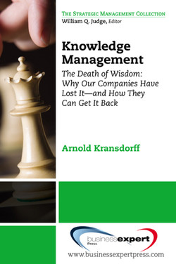 Knowledge Management: The Death of Wisdom