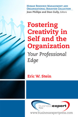 Fostering Creativity in Self and the Organization
