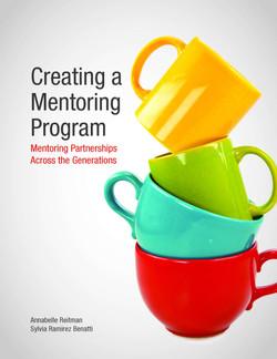 Creating a Mentoring Program: Mentoring Partnerships Across the Generations
