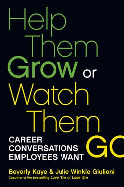 Help Them Grow or Watch Them Go