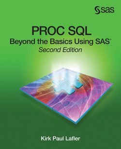 PROC SQL: Beyond the Basics Using SAS, Second Edition, 2nd Edition