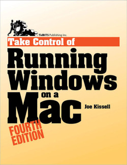 Take Control of Running Windows on a Mac