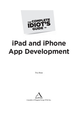 The Complete Idiot's Guide® To iPad and iPhone App Development