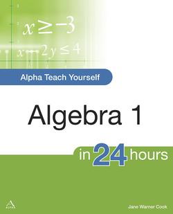 Alpha Teach Yourself Algebra I in 24 Hours