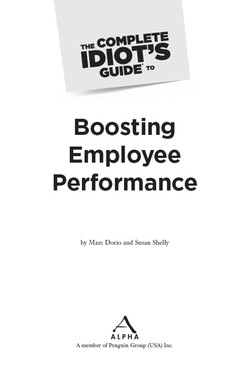 The Complete Idiot's Guide® To Boosting Employee Performance