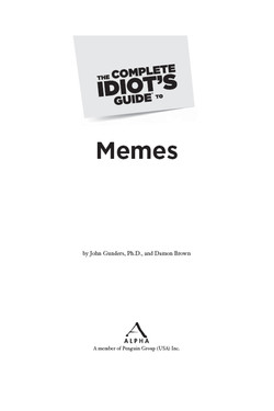 The Complete Idiot's Guide® To Memes