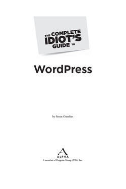 The Complete Idiot's Guide® To WordPress