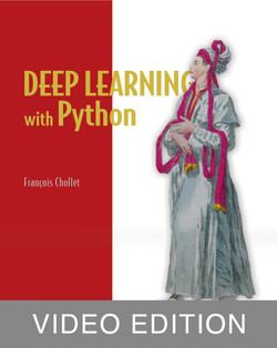 Deep Learning with Python Video Edition