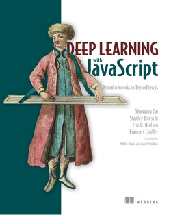Deep Learning with JavaScript