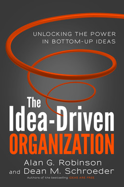 The Idea-Driven Organization: Unlocking the Power in Bottom-Up Ideas (Audio Book)