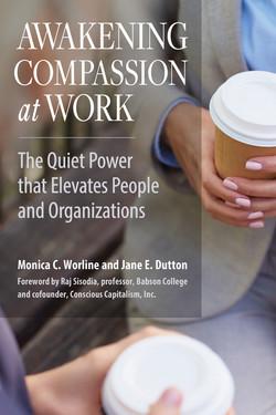 Awakening Compassion at Work