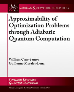 Approximability of Optimization Problems through Adiabatic Quantum Computation