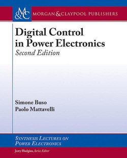 Digital Control in Power Electronics, 2nd Edition