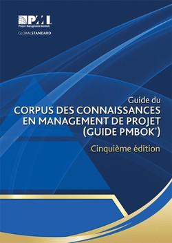 Guide du Corpus des Connaissances en Management de Projet (Guide PMBOK®) - Cinquième Édition
