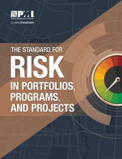 The Standard for Risk Management in Portfolios, Programs, and Projects