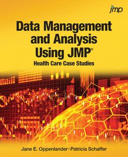 Data Management and Analysis Using JMP