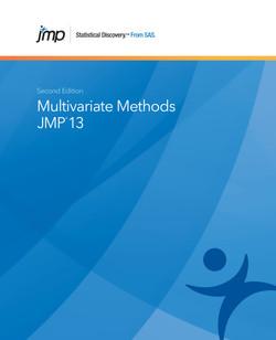 JMP 13 Multivariate Methods, Second Edition, 2nd Edition