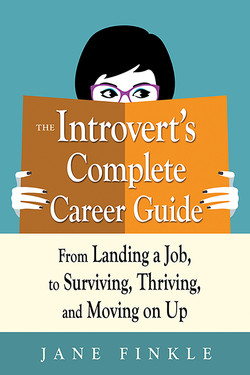 The Introvert's Complete Career Guide