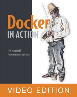 Docker in Action Video Edition
